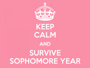 635688772850657047-703314019_keep-calm-and-survive-sophomore-year-7-300x225