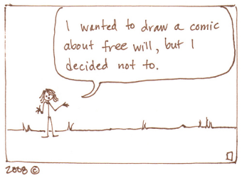 Determinism-free will cartoon